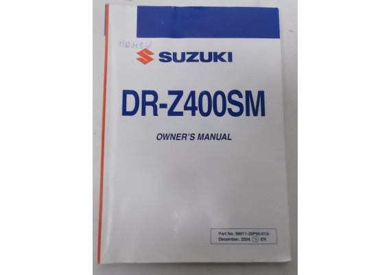 Owners Manual DR-Z 400 SM 2004 (K5) 99011-29F90-01A