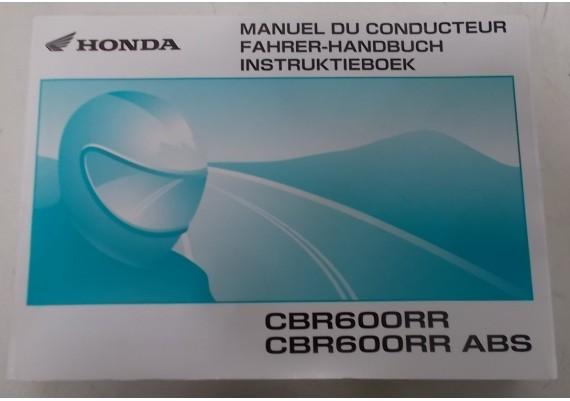 Owners Manual CBR 600 RR 2008 Nederland/Frans/Duits 00X37-MFJ-8200